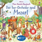 Mein Klassik-Klangbuch: Das Tier-Orchester spielt Mozart