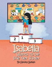 Isabella Wants to Be Like Her Sister