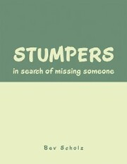 Stumpers: in Search of Missing Someone