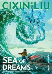 Cixin Liu's Sea of Dreams: A Graphic Novel