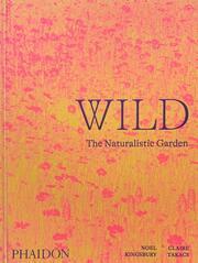 Wild: The Naturalistic Garden
