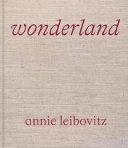 Annie Leibovitz: Wonderland