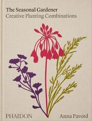 The Seasonal Gardener: Creative Planting Combinations