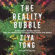 The Reality Bubble (Unabridged)