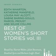 Best of Women's Short Stories, Vol. 3 (Unabridged)
