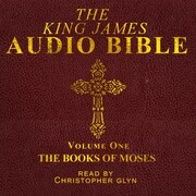 The King James Audio Bible Volume One The Books Of Moses