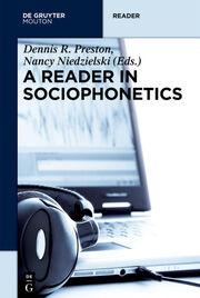 A Reader in Sociophonetics
