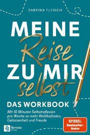 Meine Reise zu mir selbst - Das Workbook