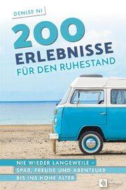 200 Erlebnisse für den Ruhestand