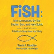 Fish: I Am Surrounded by the Father, Son, and Holy Spirit