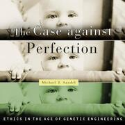 The Case Against Perfection (Unabridged)