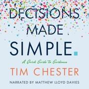 Decisions Made Simple (Unabridged)