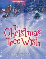 The Christmas Tree Wish