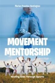 Movement and Mentorship