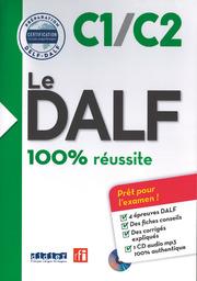 Le DALF - 100 pour cent réussite