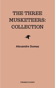 The Three Musketeers: Collection