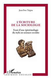 L'écriture de la sociologie