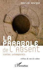 La parabole de l'absent