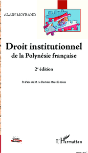 Droit institutionnel de la Polynésie française (2e édition)