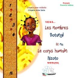 Les nombres-Botangi et-na Le corps humain-Nzoto Nouvelle édition