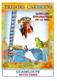 Trésors caribéens maryline l'exploratrice de la mer