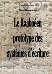 Le Kaabaéen, prototype des systèmes d'écriture