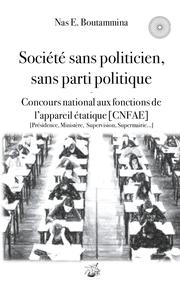 Société sans politicien, sans parti politique - Concours National aux Fonctions de l'Appareil étatique (CNFAE)
