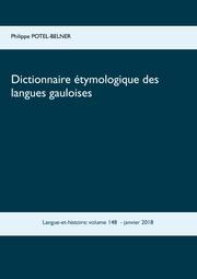 Dictionnaire étymologique des langues gauloises