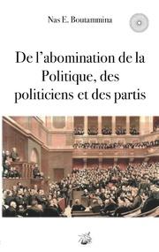 De l'abomination de la Politique, des politiciens et des partis