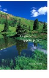 Le guide du trappeur picard