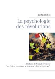 La psychologie des révolutions
