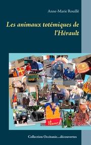 Les animaux totémiques de l'Hérault