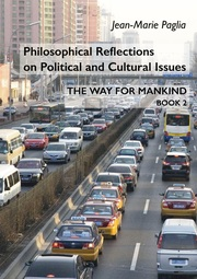 Philosophical Reflections on Political and Cultural Issues