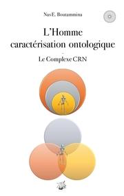 L'Homme caractérisation ontologique - Le Complexe CRN