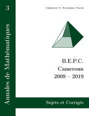 Annales de Mathématiques, B.E.P.C., Cameroun, 2009 - 2019