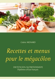 Recettes et menus pour le mégacôlon