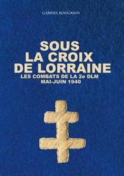 Sous la Croix de Lorraine