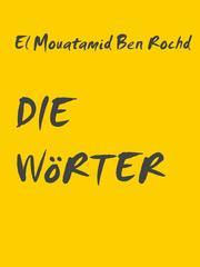 DIE WöRTER