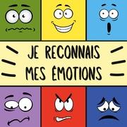 Je reconnais mes émotions