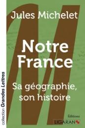 Notre France (grands caractères)