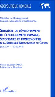 Stratégie de développement de l'enseignement primaire, secondaire et professionnel