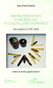 Instrumentation chirurgicale en France