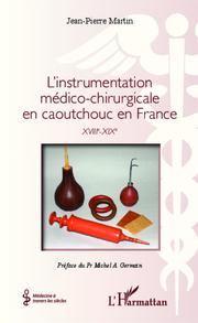 L'instrumentation médico-chirurgicale en caoutchouc en France - Cover