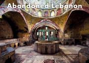 Abandoned Lebanon