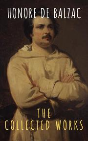 The Collected Works of Honore de Balzac