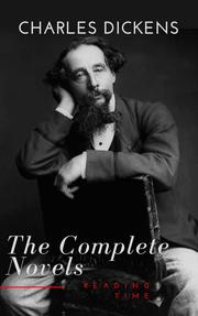 Charles Dickens : The Complete Novels