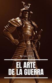El arte de la Guerra ( Clásicos de la literatura )