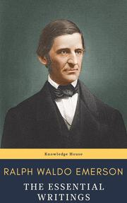 Ralph Waldo Emerson : The Essential Writings - Cover