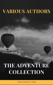 The Adventure Collection: Treasure Island, The Jungle Book, Gulliver's Travels, White Fang...