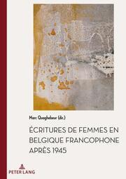 Écritures de femmes en Belgique francophone après 1945
